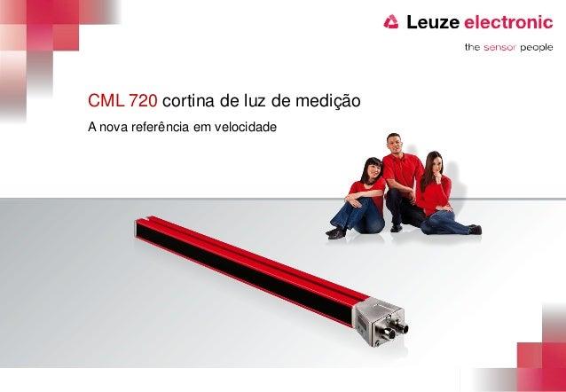 CML 720 cortina de luz de mediçãoA nova referência em velocidade