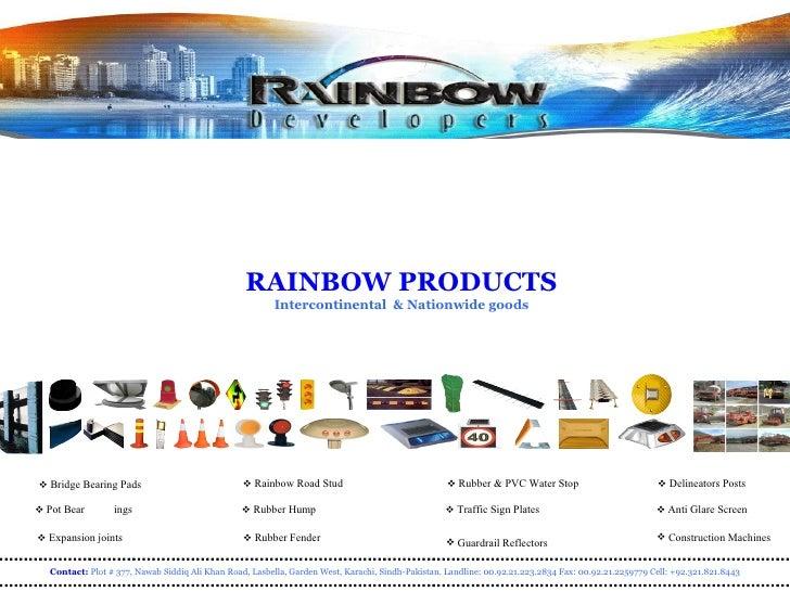 <ul><li>Rainbow Road Stud </li></ul><ul><li>Traffic Sign Plates </li></ul><ul><li>Guardrail Reflectors </li></ul><ul><li>D...