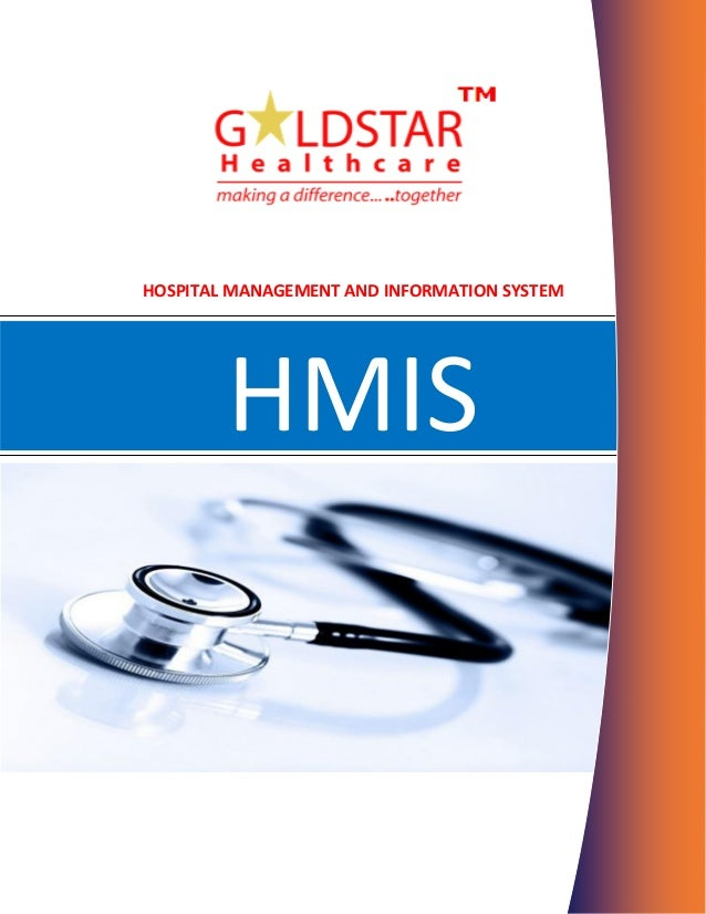 HOSPITAL MANAGEMENT AND INFORMATION SYSTEM HMIS