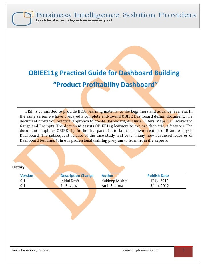 "OBIEE11g Practical Guide for Dashboard Building                       ""Product Profitability Dashboard""       BISP is comm..."