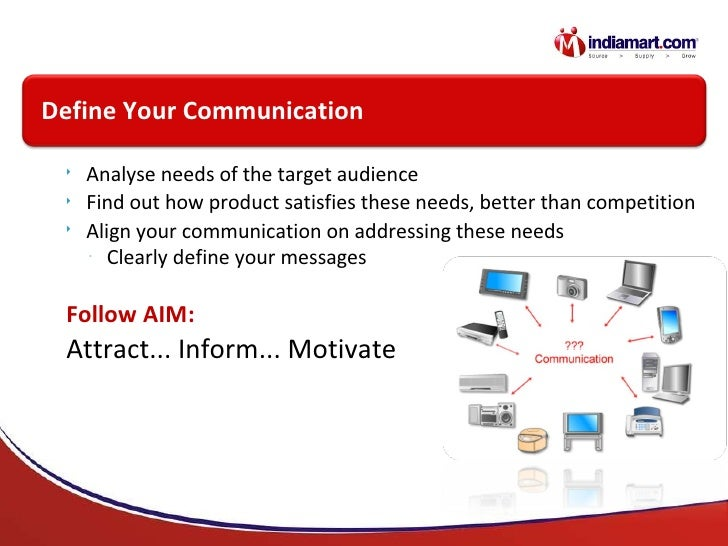 <ul><li>Analyse needs of the target audience </li></ul><ul><li>Find out how product satisfies these needs, better than com...
