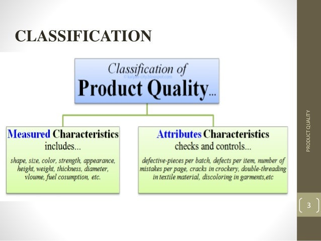 the quality of a product or A product's durability for example, can seldom be observed directly it usually must be inferred from various tangible and intangible aspects of the product in such circumstances, images, advertising and brand names -inferences about quality rather than the reality itself- can be critical.