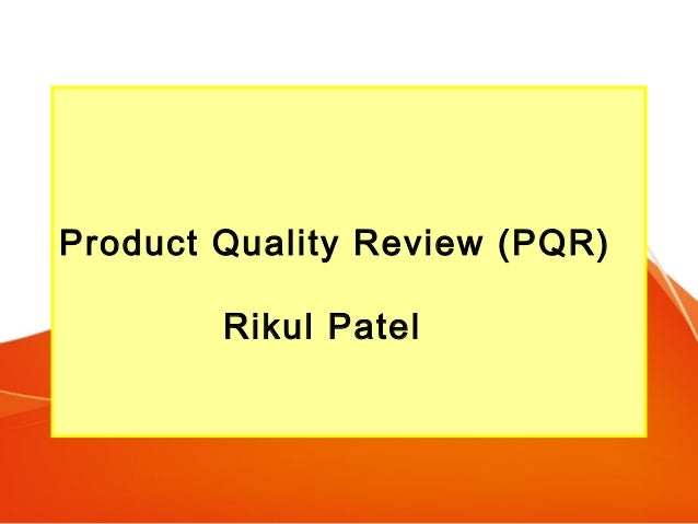 Product Quality Review PQR Rikul