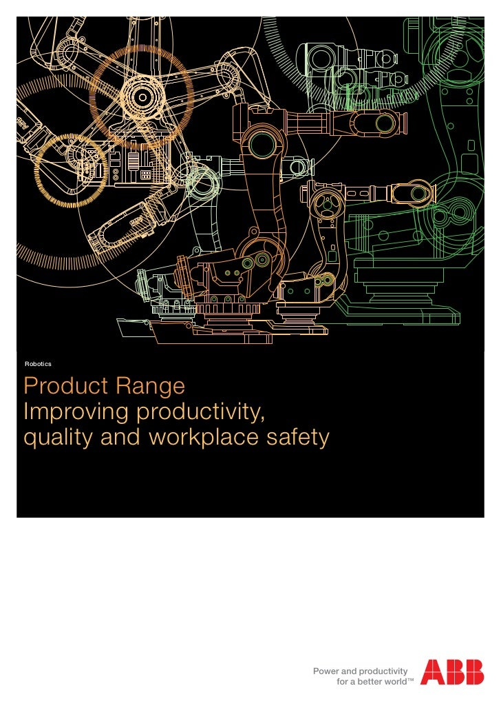 RoboticsProduct RangeImproving productivity,quality and workplace safety