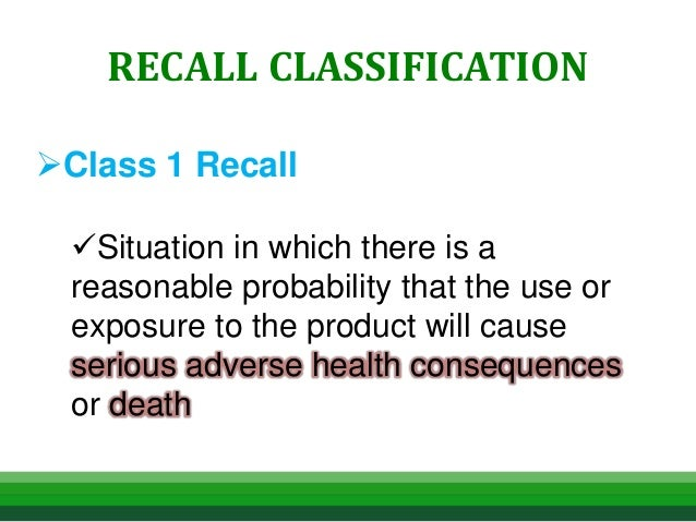 Class 1 Recall >> Product Recall Overview