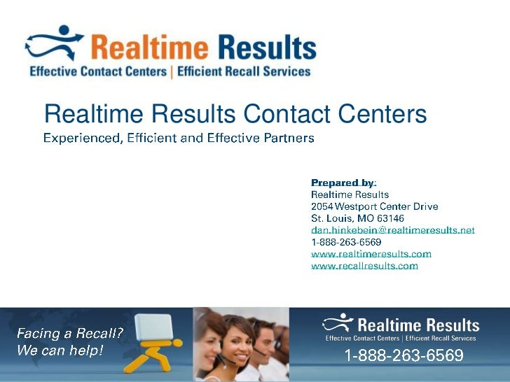 Realtime Results Contact Centers<br />Experienced, Efficient and Effective Partners<br />Prepared by:<br />Realtime Result...