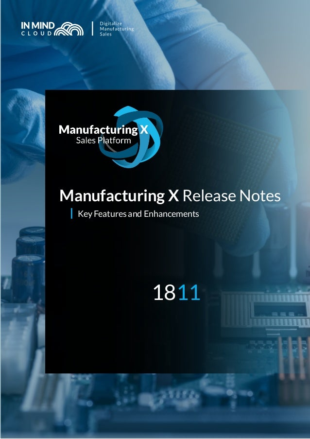 Manufacturing X Release Notes Key Features and Enhancements 1811