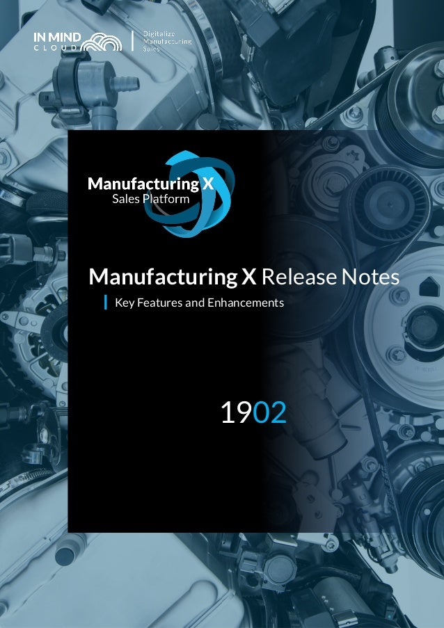 Manufacturing X Release Notes Key Features and Enhancements 1902