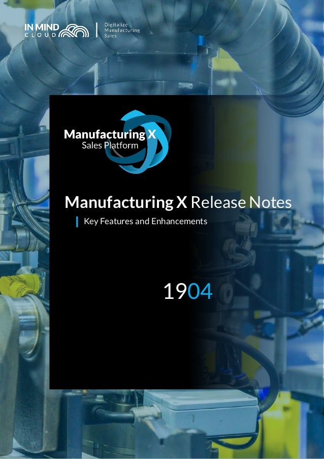 Manufacturing X Release Notes Key Features and Enhancements 1904