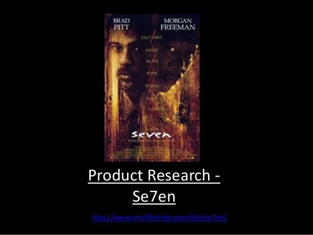Product Research -  Se7en  http://www.artofthetitle.com/title/se7en/