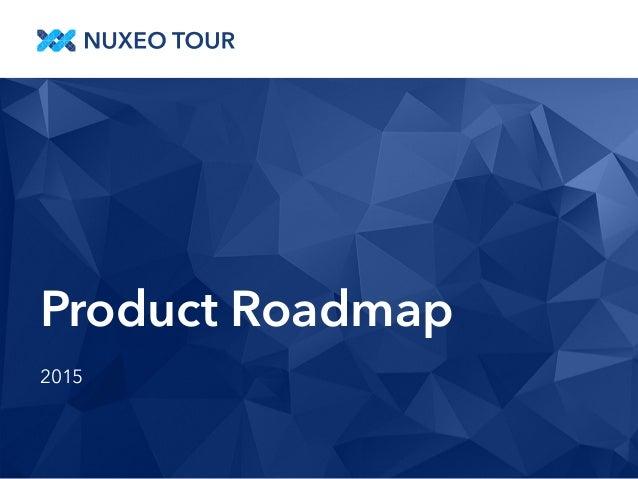 Product Roadmap  2015