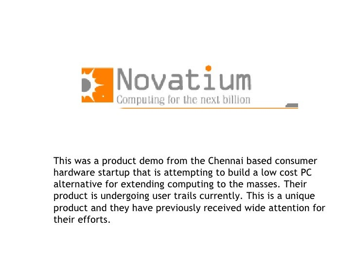 This was a product demo from the Chennai based consumer hardware startup that is attempting to build a low cost PC alterna...