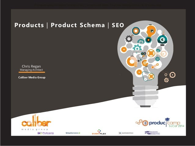 ProductCamp: Product Schema, SEO, Structured Data | Caliber Media Group & Schema.org Products | Product Schema | SEO Manag...