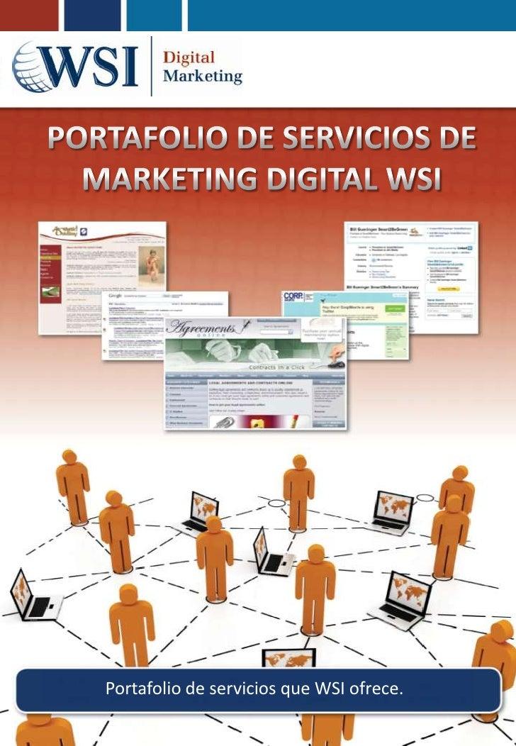 Portafolio de servicios que WSI ofrece.