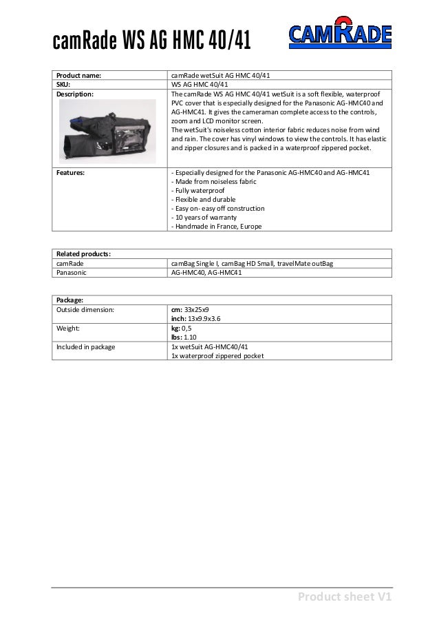 Product sheet V1 28-2-2013 camRade WS AG HMC 40/41 Product name: camRade wetSuit AG HMC 40/41 SKU: WS AG HMC 40/41 Descrip...