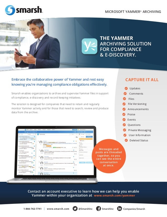 Smarsh enables organizations to archive and supervise Yammer files in support  of compliance, e-discovery and record keepi...