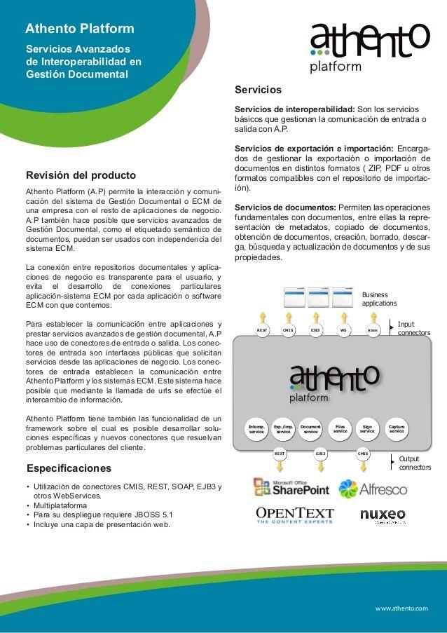 www.athento.comAthento PlatformServicios Avanzadosde Interoperabilidad enGestión DocumentalRevisión del productoAthento Pl...