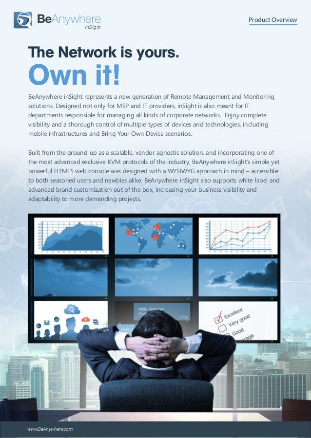BeAnywhere inSight represents a new generation of Remote Management and Monitoring solutions. Designed not only for MSP an...