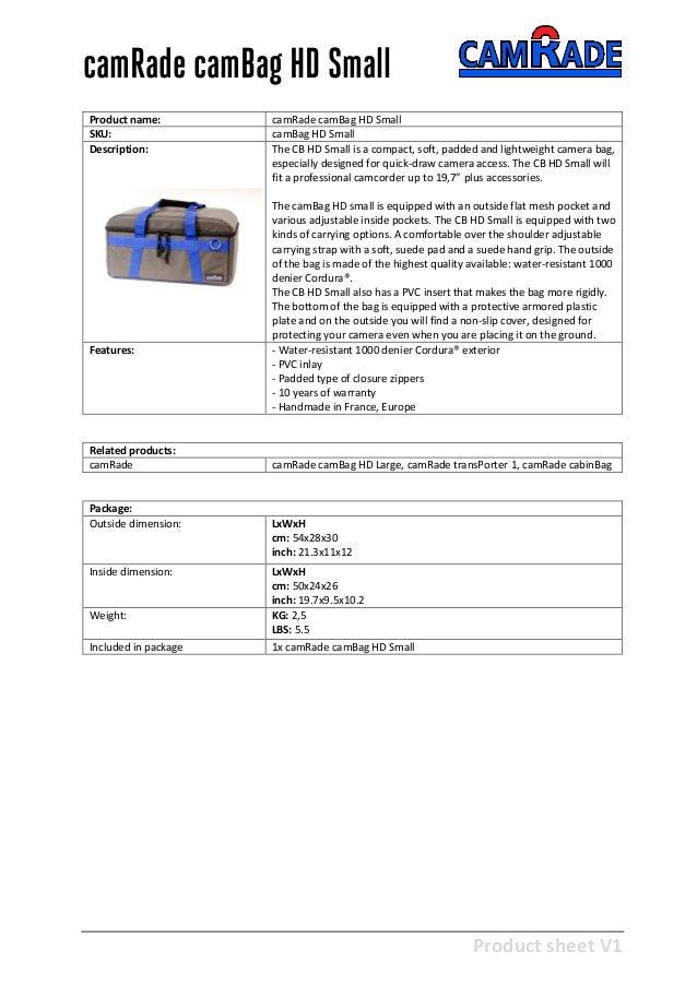 Product sheet V1 28-2-2013 camRade camBag HD Small Product name: camRade camBag HD Small SKU: camBag HD Small Description:...
