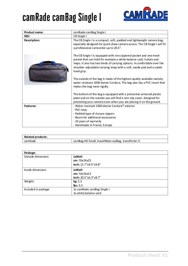 Product sheet V1 28-2-2013 camRade camBag Single I Product name: camRade camBag Single I SKU: CB Single I Description: The...
