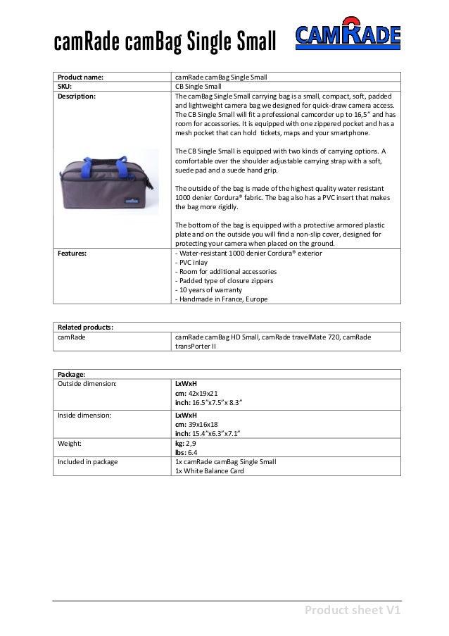 Product sheet V1 28-2-2013 camRade camBag Single Small Product name: camRade camBag Single Small SKU: CB Single Small Desc...