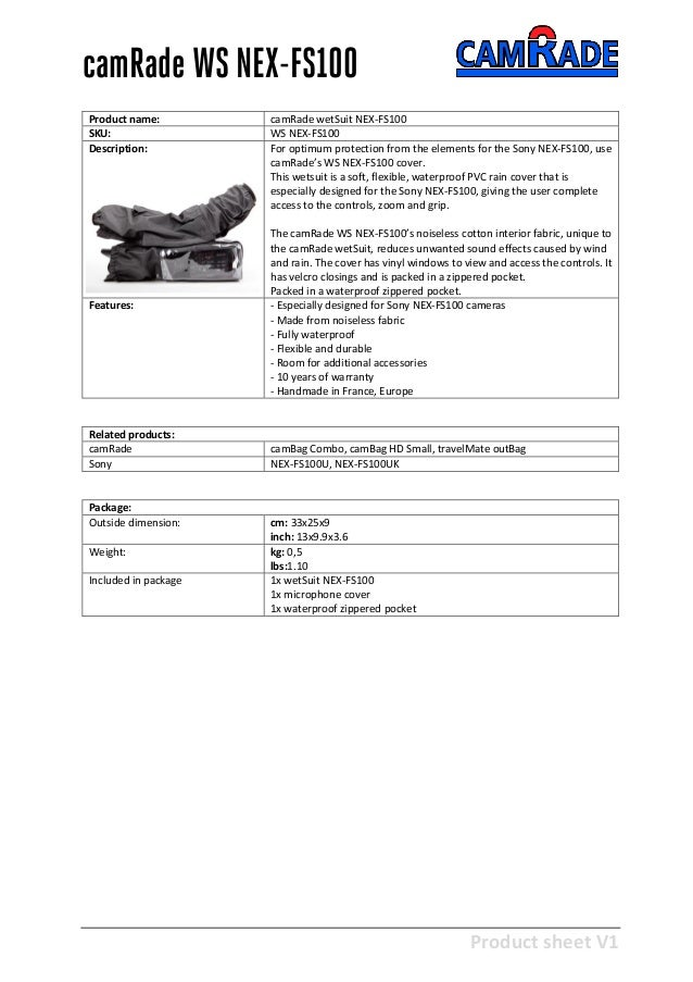 Product sheet V1 28-2-2013 camRade WS NEX-FS100 Product name: camRade wetSuit NEX-FS100 SKU: WS NEX-FS100 Description: For...