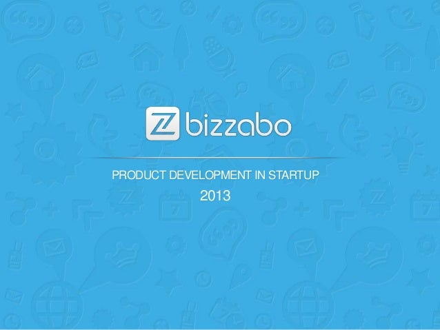 PRODUCT DEVELOPMENT IN STARTUP2013