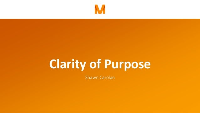 Clarity of Purpose Shawn Carolan