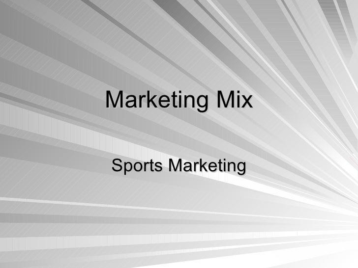 Marketing Mix Sports Marketing