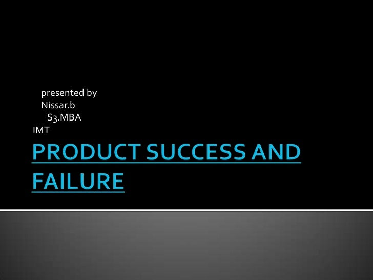 Product success and failure