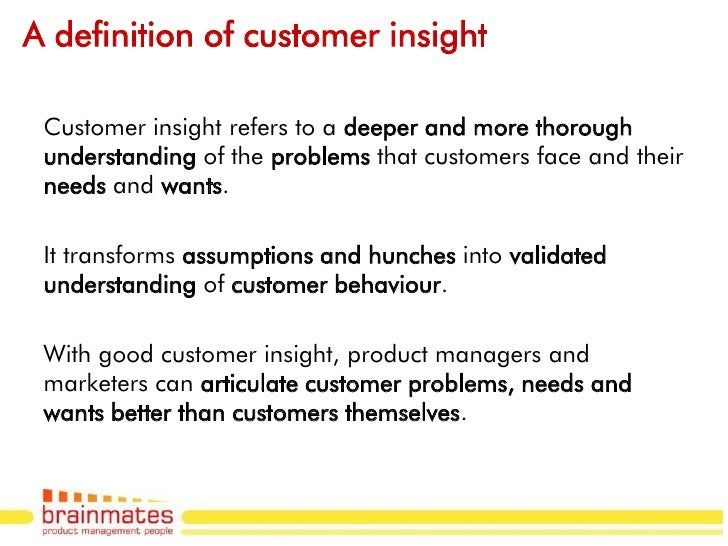 Product talks 6 capturing the right customer insights