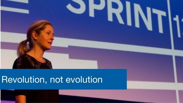Digital, Data and Technology Revolution, not evolution