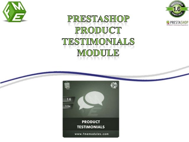 PrestaShop Product Testimonials enable your customers to add testimonials for product pages and for whole website. This Pr...