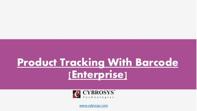 www.cybrosys.com Product Tracking With Barcode [Enterprise]