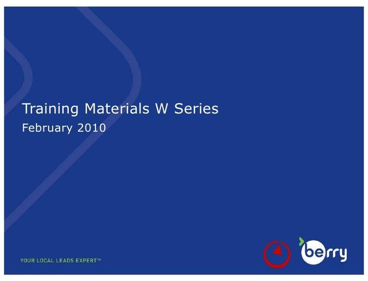 Training Materials  W Series February  20 10
