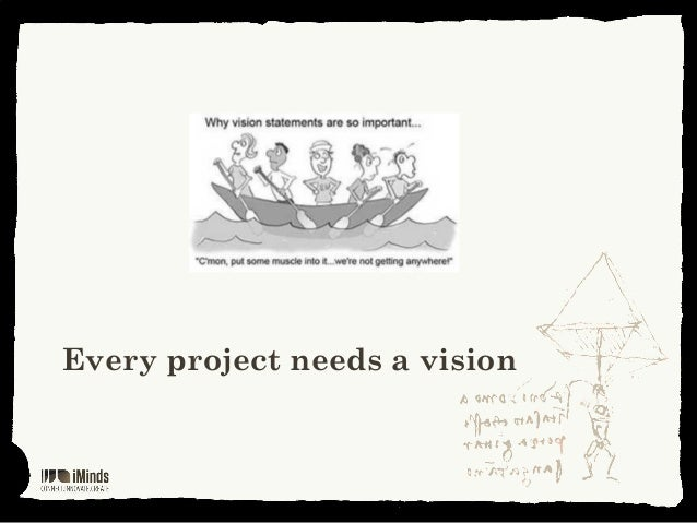 Every project needs a vision