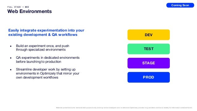 ● Build an experiment once, and push through specialized environments ● QA experiments in dedicated environments before la...