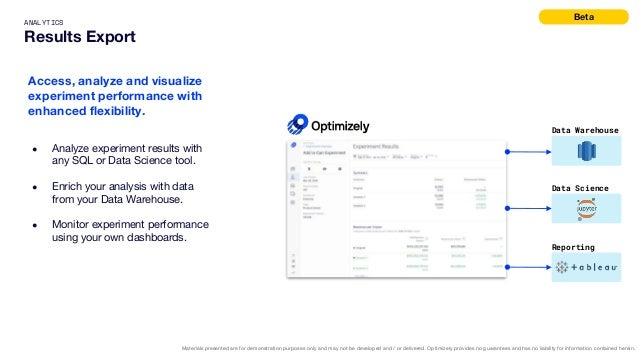 ANALYTICS Results Export Access, analyze and visualize experiment performance with enhanced flexibility. ● Analyze experim...