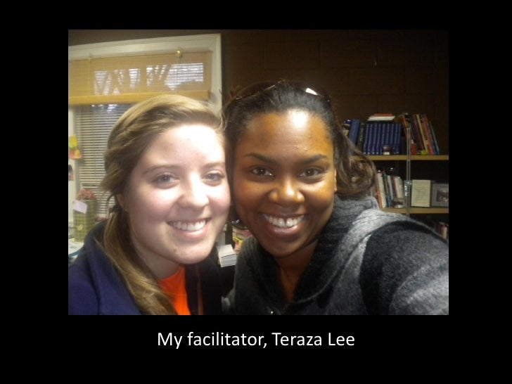 My facilitator, Teraza Lee