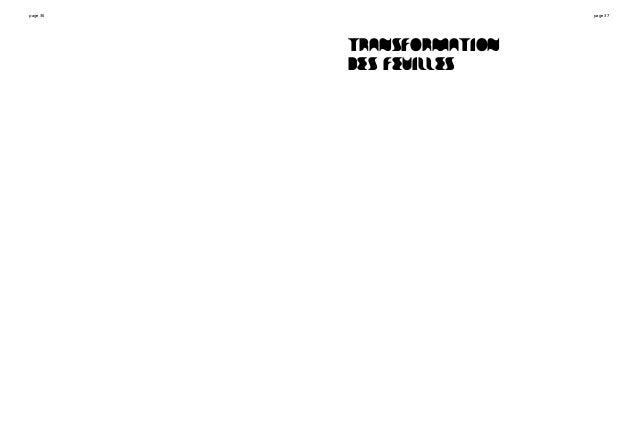 page 36 page 37 TRANSFORMATION DES FEUILLES