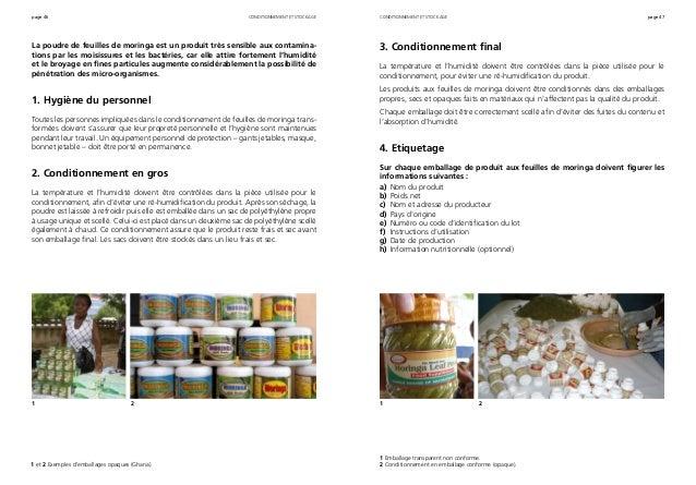 page 46 page 47 La poudre de feuilles de moringa est un produit très sensible aux contamina- tions par les moisissures et ...