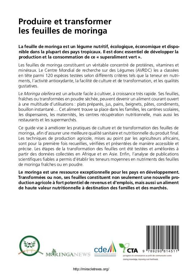 Produire et transformer les feuilles de moringa La feuille de moringa est un légume nutritif, écologique, économique et di...