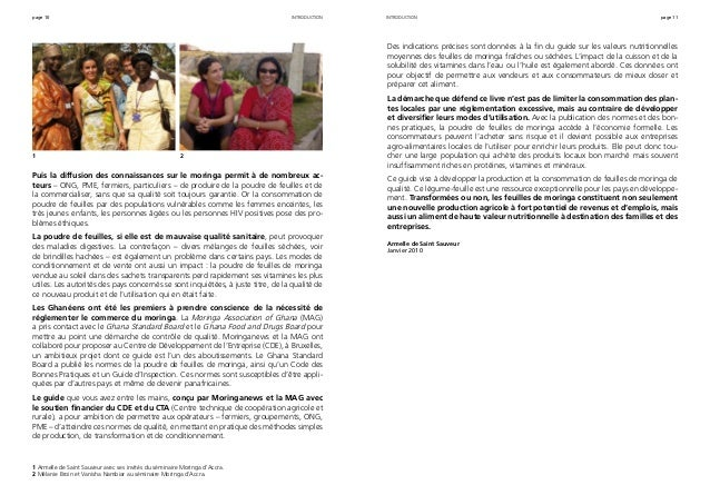 page 10 page 11 Puis la diffusion des connaissances sur le moringa permit à de nombreux ac- teurs – ONG, PME, fermiers, pa...