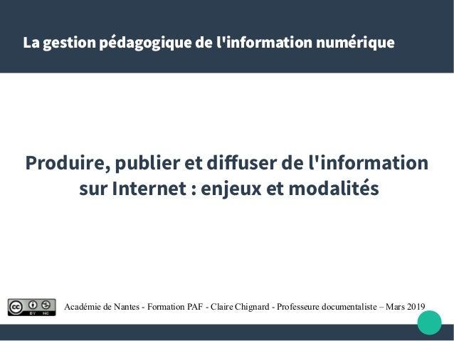 La gestion pédagogique de l'information numérique Produire, publier et diffuser de l'information sur Internet: enjeux et ...