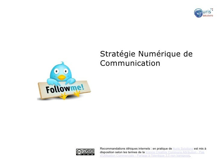 Stratégie Numérique deCommunication   ●Recommandations éthiques internets : en pratique de Auris Solutions est mis àdispos...