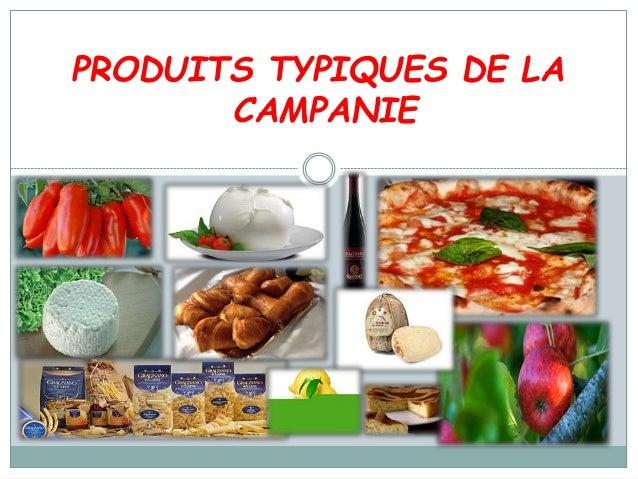 PRODUITS TYPIQUES DE LA CAMPANIE