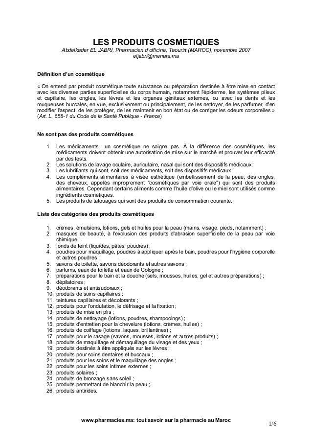 LES PRODUITS COSMETIQUES          Abdelkader EL JABRI, Pharmacien d'officine, Taourirt (MAROC), novembre 2007             ...