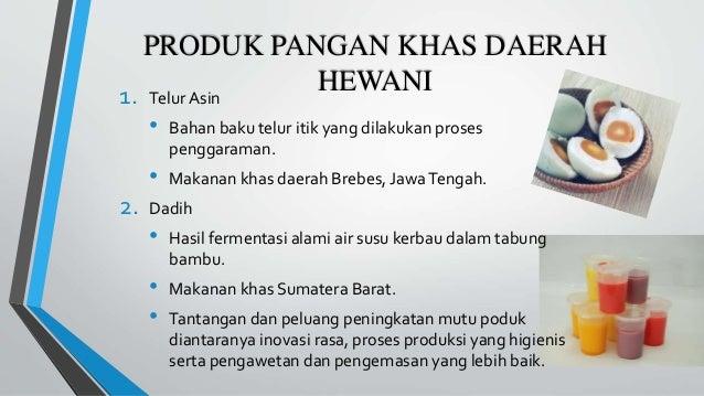 Produk Pangan Khas Daerah Nabati Dan Hewani