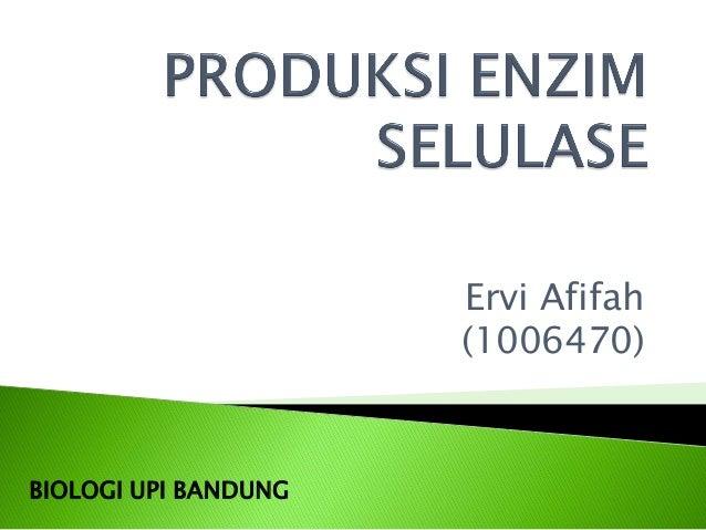 Ervi Afifah (1006470) BIOLOGI UPI BANDUNG
