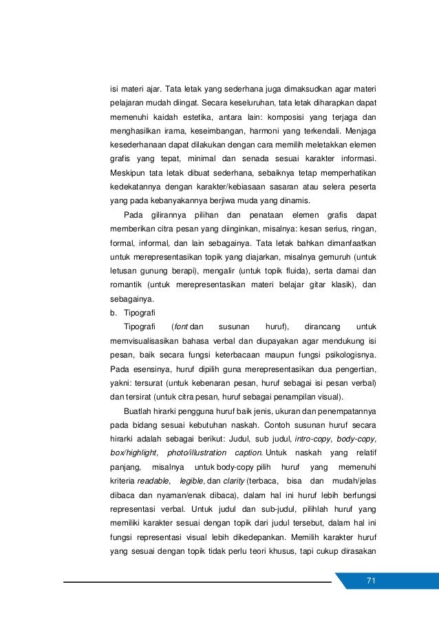 72 dengan hati. Karakter huruf dapat dirasakan melalui jenis/bentuk, struktur, ukuran dan bobot dari huruf yang dipilih. K...